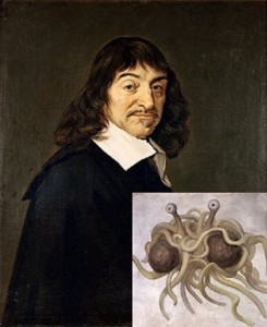 Descartes and the Flying Spaghetti Monster